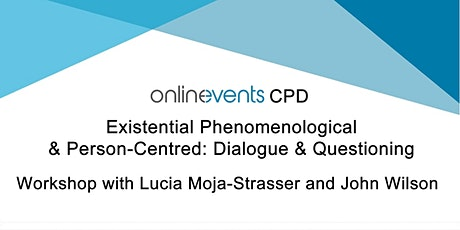 Existential Phenomenological & Person-Centred: Dialogue & Questioning billets