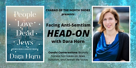 Facing Anti-Semitism Head On: A Conversation with Dara Horn tickets