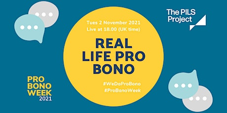 Real Life Pro Bono: a practical how-to guide tickets