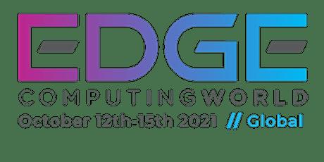 Edge Computing World Global 2021 - Post Event Content Access boletos