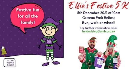 Elfie's Festive 5K for Action Mental Health tickets