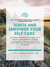 Utilizing Mindfulness and Growth Mindset to Reduce Stress and Empower YOU tickets