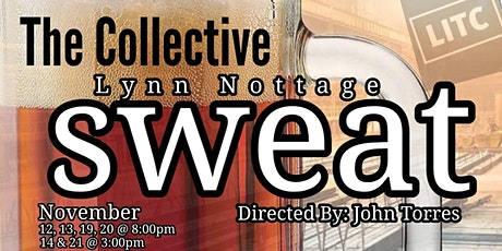 The Collective Presents - SWEAT  By: Lynn Notage tickets