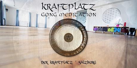 Gong Meditation (Kraftplatz/Salzburg) Tickets
