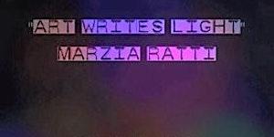 """Inaugurazione """"Art Writes Light"""""""