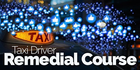 Virtual  Taxi Driver Remedial Classroom Course tickets