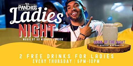 Ladies Night @ Los Panchos with DJ Michael London tickets