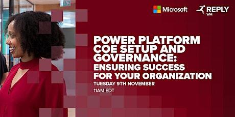 Power Platform COE Setup and Governance: Ensuring Organizational-wide Succe tickets