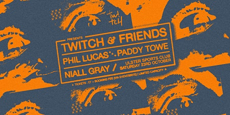 Twitch Presents: Twitch & Friends with Niall Gray tickets