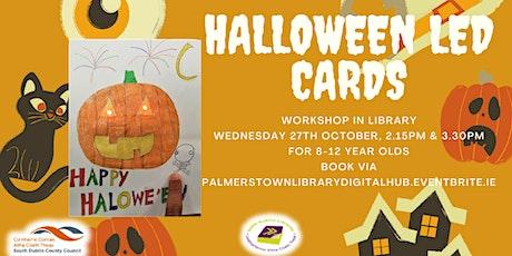 Hallowe'en LED Light-up Cards Workshop tickets