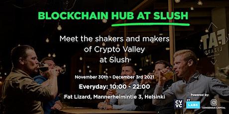 Blockchain Hub at Slush! tickets