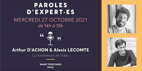 Masterclass  Food #5 - Paroles d'experts / Arthur d'Achon & Alexis Lecomte entradas