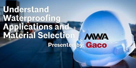 Understand Waterproofing Applications and Material Selection tickets