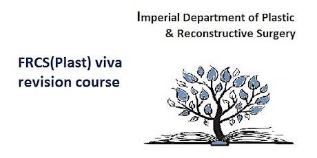 Imperial FRCS(Plast) viva course tickets