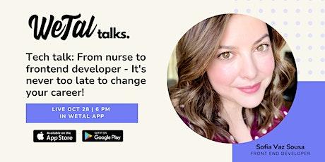 From nurse to frontend developer - Live @ WeTal App tickets