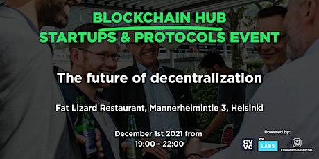 Blockchain Hub - Start-ups and Protocols event tickets