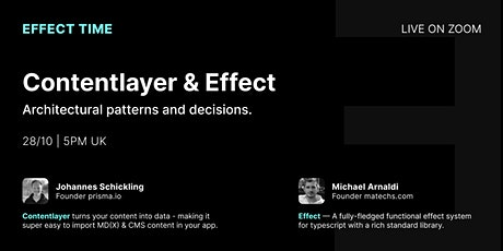 Effect Time: Contentlayer & Effect — Architectural patterns and decisions. tickets