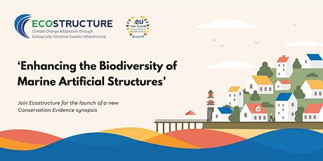"""""""Enhancing the Biodiversity of Marine Artificial Structures"""" Launch Event tickets"""