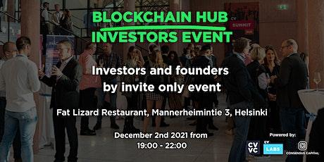 Blockchain Hub - Investors Event tickets