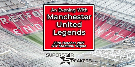 An Evening with Manchester United Legends - Northampton tickets