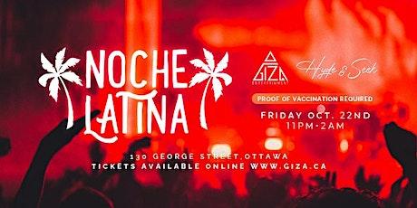 NOCHE LATINA- FRIDAY OCT.22 tickets