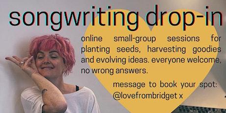 Songwriting drop-in w/Bridget Walsh (10:32) tickets
