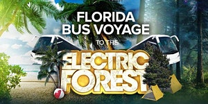 Electric Forest - Charter Bus Trip - Tampa, FL ->...