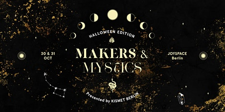 Makers & Mystics: Halloween Edition Tickets