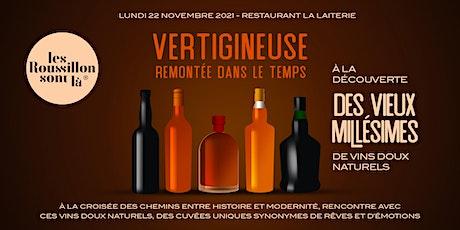 Vins Doux Naturels du Roussillon : à la découverte des vieux millésimes tickets
