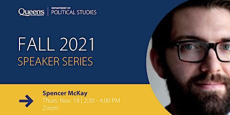 Speaker Series: Spencer McKay tickets