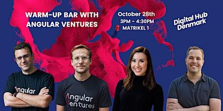 Warm-up Bar with Angular Ventures tickets
