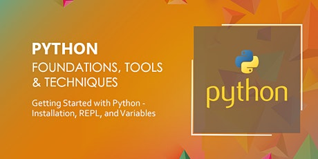 Getting Started with Python – Installation, REPL, and Variables tickets
