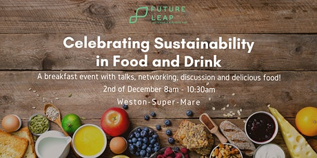 Celebrating Sustainability in Food and Drink tickets