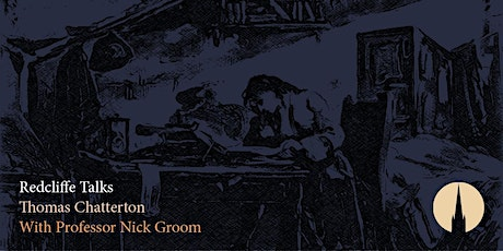 Redcliffe Talks: Thomas Chatterton with Professor Nick Groom tickets