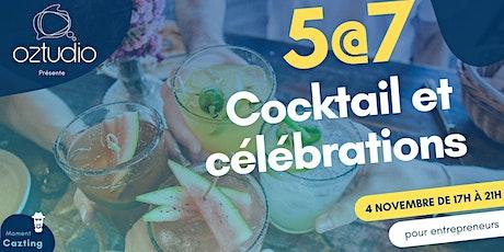 5@7 Cocktail et Célébrations billets