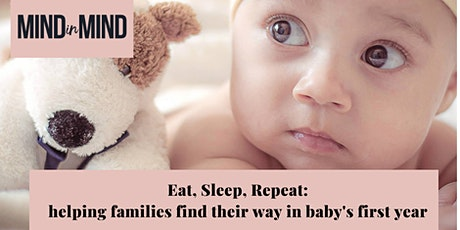 Eat, Sleep, Repeat: Helping Families Find Their Way In Baby's First Year tickets