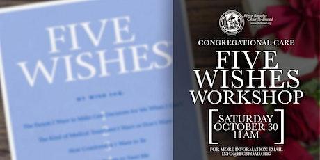 Five Wishes Workshop tickets