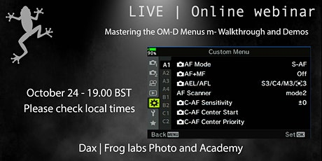 Mastering the OM-D Menu -  Walk Through and Demonstration Zoom tickets