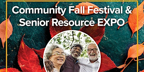 Community Fall Festival and Senior Resource Expo tickets
