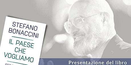 """""""Il pase che vogliamo"""" Stefano Bonaccini presenta il suo nuovo libro biglietti"""