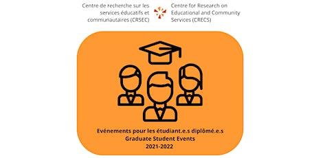 Evénement pour les étudiant.e.s diplômé.e.s  no.2|Graduate Student Event #2 billets