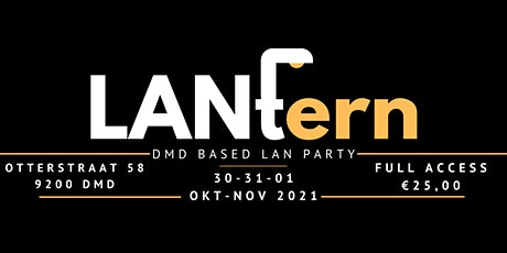LANtern - Official LAN-party (SPOOKY EDITION) tickets