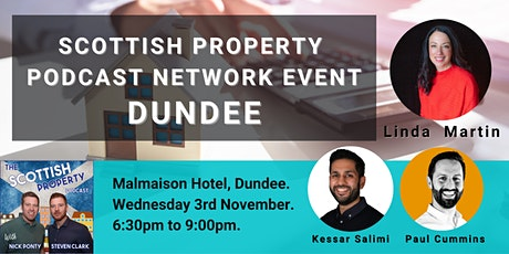 Scottish Property Podcast Live Networking Event - Dundee tickets