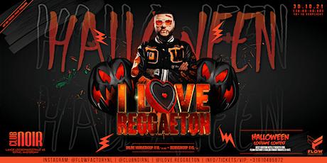 FLOW FACTORY x I L❤VE REGGAETON: Halloween Edition tickets