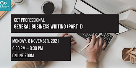 General Business Writing (Part 1)   Get Professional tickets