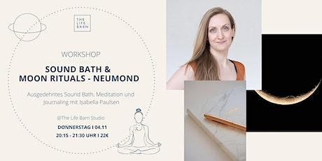 Sound Bath & Moon Rituals @The Life Barn I Neumond tickets