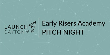 Early Risers Academy Pitch Night —Summer 2021 Cohort billets