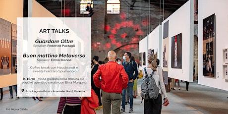 ART TALKS con Federico Pazzagli ed Ennio Bianco biglietti