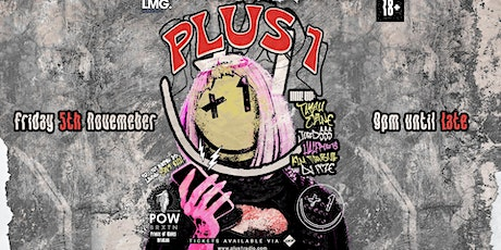 Taylah Elaine & Friends Presents: Plus 1 Radio Party - +Special Guests @POW tickets