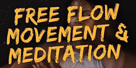 Free Flow Movement & Meditation tickets